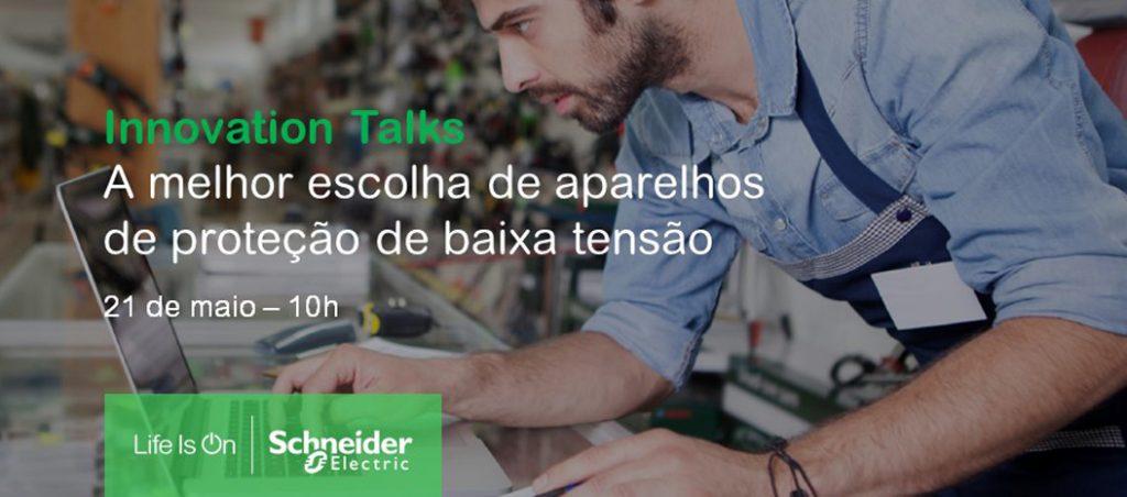 """Webinar da Schneider explica """"A melhor escolha de aparelhos de proteção de Baixa Tensão"""""""