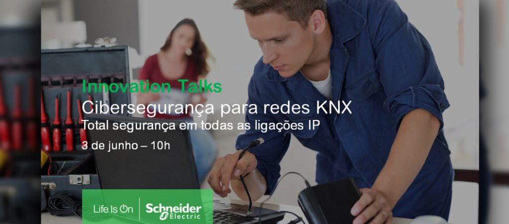 Webinar da Schneider Electric vai debater Cibersegurança para redes KNX