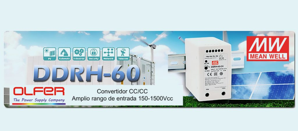 OLFER: Série DDRH-60 – conversor CC/CC para calha DIN com ampla gama de entrada de 150-1500 Vcc