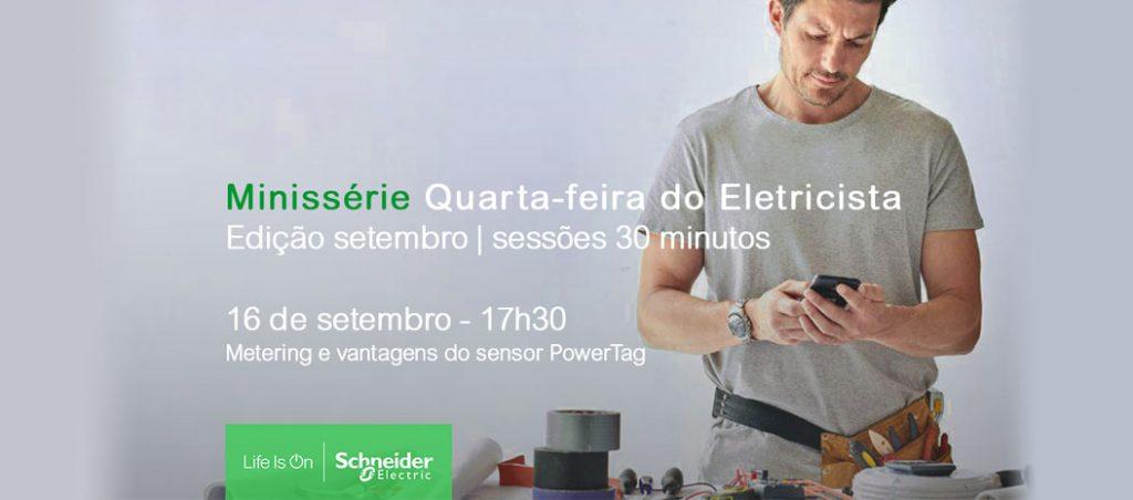 """Minissérie """"Quarta-feira do Eletricista"""" – Metering e vantagens do sensor PowerTag"""