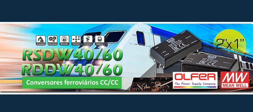 Conversores DC/DC ferroviários: RSDW40/60 e RDDW40/60 Series