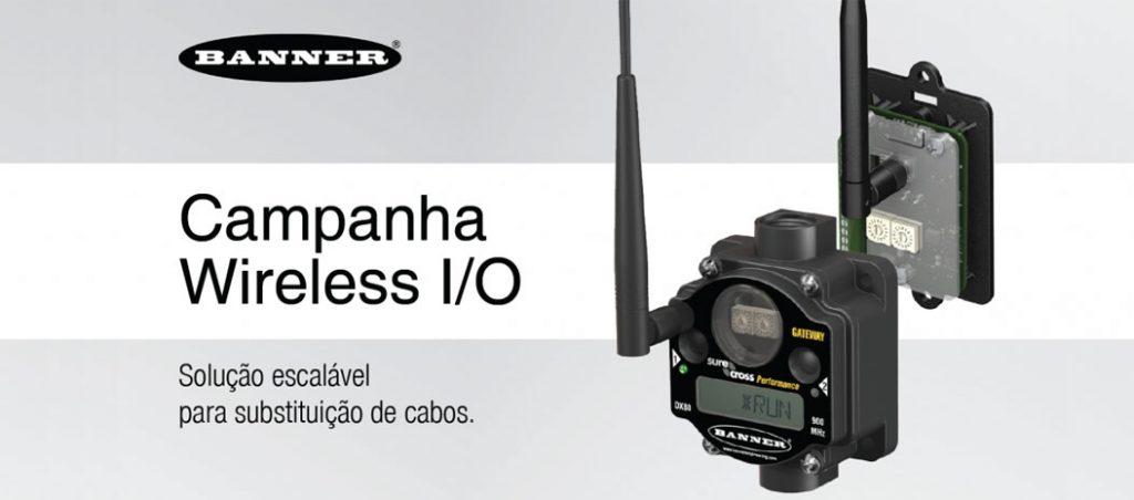 Campanha Wireless I/O na Bresimar Automação